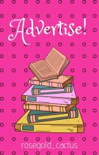 Advertise! by rosegold_cactus