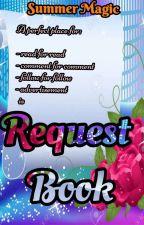 Summer Magic Request Book  by SummerMagicCommunity