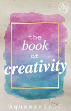 the book of creativity by Aquamarin_J