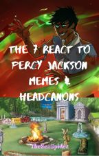 The 7 React To Percy Jackson Memes/Headcanons by TheSeaSpider