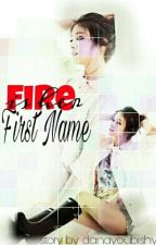 FIRE is Her First Name (2013) by danayoubishy