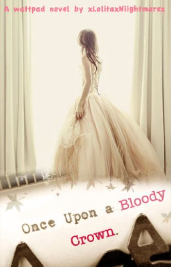 Once Upon A Bloody Crown