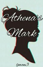Athena's Mark (ON GOING) by ljmon3