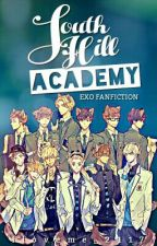 South Hill Academy (EXO fanfic) by iloveme_2117