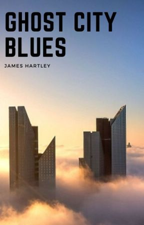 Ghost City Blues: Love and Death in the time of Corona Virus by JamesAHartley
