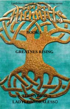 Greatness Rising (Book 1) by x_TheHybrid_x
