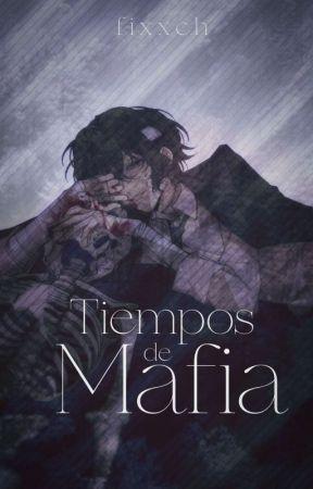 Tiempos de mafia | Dazaku ✧ OS. by fixxch