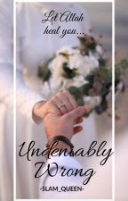 Undeniably Wrong by -SLAM_QUEEN-