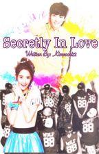 Secretly Inlove (Chanyeol's FF Onhold) by ByuntaeGirl_12