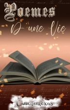 Poèmes d'une vie by camerontexas