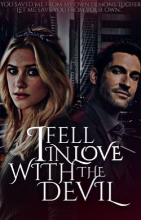 I Fell in love with the Devil • Lucifer Morningstar. ➖ DISCONNECTED ➖ by harleyQuinnfan17