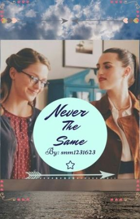 Never the Same by snm1231623