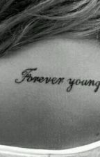 Forever Young {One Direction Fan Fiction} by Ajbabezxx