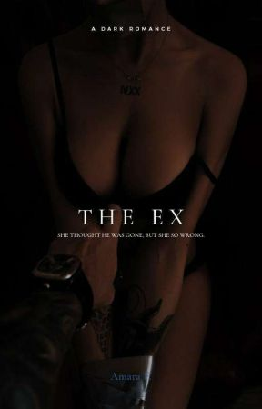 The Ex  by DevilishWritings