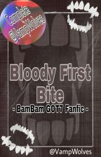 Bloody First Bite [Bambam Got7 Fics] by VampWolves