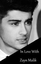 In Love With Zayn Malik. by Prouddirectioner