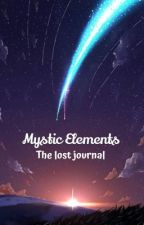 Mystical Elements: The Lost Journal by rustyesparcia