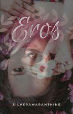 Eros by SilverAmaranthine