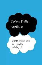 Colpa Delle Stelle 2 by michaelsmilex
