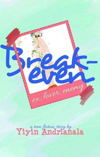 Breakeven (Ex, Lover, Enemy)