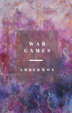 War Games (Dynasties #1) by amberwon