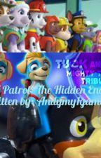 PAW Patrol: The Hidden Enemy by Andymy1gamer