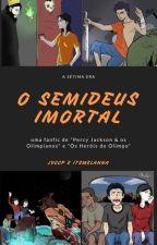 A Sétima Era (season 1): O Semideus Imortal by JVCCP112