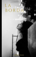 La borda by annycriiss