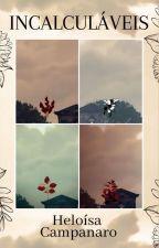 Incalculáveis - Contos by Heloisa_Campanaro