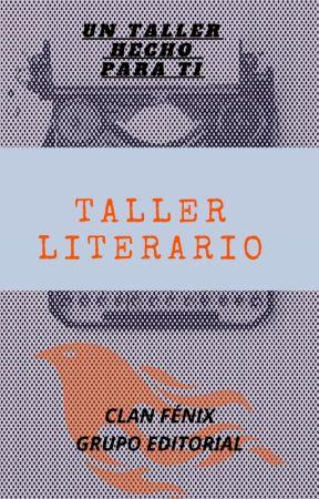 ¡Taller Literario! by ClanFenix