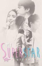 My Superstar  ✪ by FluffyMich