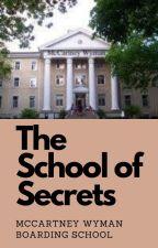 The School of Secrets: McCartney-Wyman Boarding School! by the_new_classics