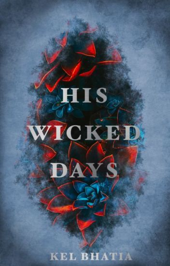 His Wicked Days