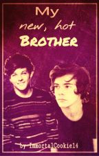 My new, hot Brother (Larry Stylinson, AU) by ImmortalCookie14
