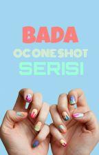 Oneshot Serisi By Bada  by SilverSapphirePearl