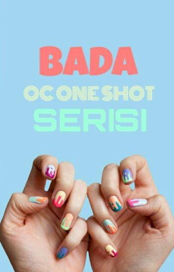 Oneshot Serisi By Bada