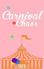 Carnival Chaos // Coming Soon by rxven_