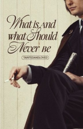 What Is and What Should Never Be | Sirius Black by taintedandloved