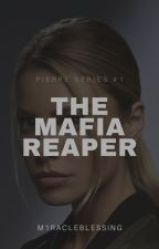 The Mafia Reaper by m1racleblessing