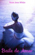 Baile de Amor - Concurso literario: Cuéntame una historia corta de... by jessicagonzalezbooks