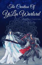 ရီလင္းစစ္နတ္ဘုရားအား ဖန္တီးျခင္း 🛡⚔🛡 [The Creation Of YiLin Warlord] by CalistaIda