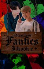 Resenhas e Indicações de Fanfics (Jikook e +) by atimewritting