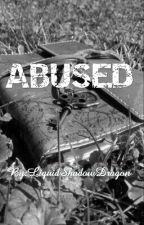 Abused by LiquidShadowDragon