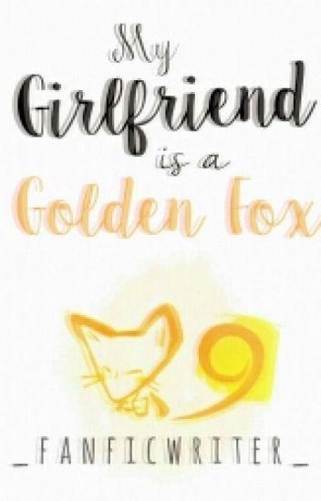 My Girlfriend is a Golden Fox [Jackunzel]