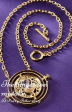 The time travel mistake (EDITED) by slytherinsienna