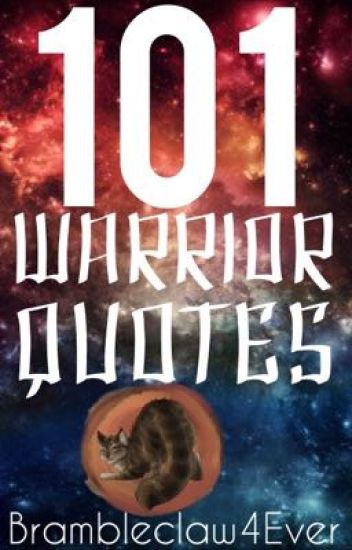101 Warrior Quotes