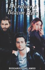 De retour à Beacon Hills | Teen Wolf by Ruggarolistas_Amoo