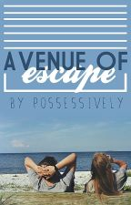 Avenue of Escape by possessively