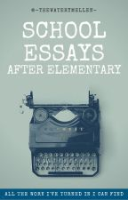 Essays || Ages 12-present by -thewaterymellen-