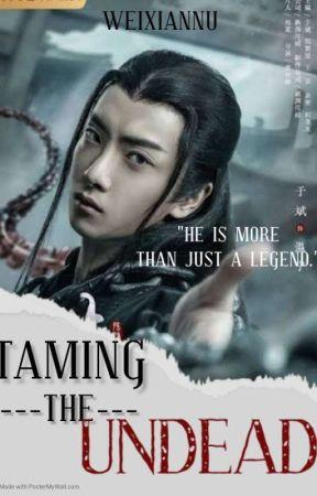 驯服亡灵Taming The Undead by HandsomeBinibini